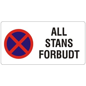 ALL STANS FORBUDT, 50x25 cm.